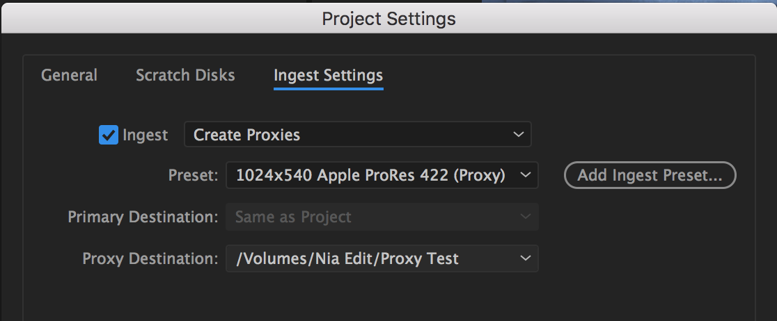 4 - Create Proxies Ingest Settings